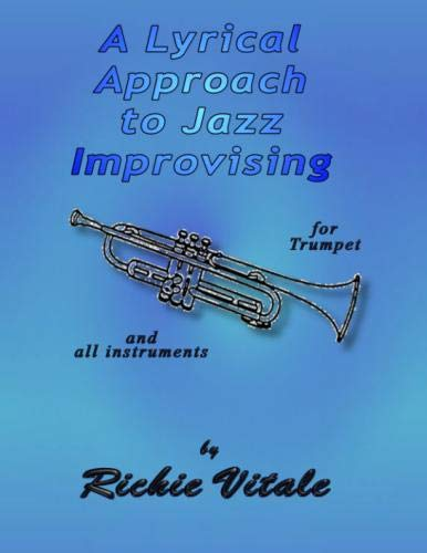 (A Lyrical Approach to Jazz Improvising)