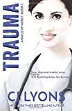 TRAUMA: Angels of Mercy Book 3 (Angels of Mercy Medical Suspense)