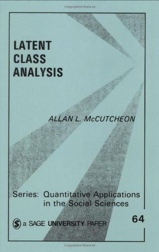 MCCUTCHEON: LATENT CLASS ANALYSIS (PAPER)R) (Quantitative Applications in the Social Sciences)
