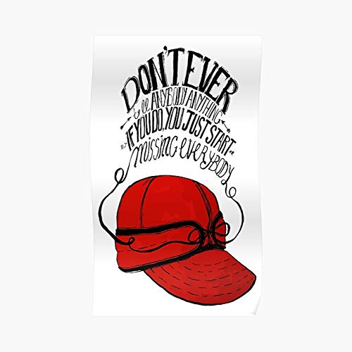 The Catcher In The Rye Quote Idea Poster - For Office Decor, College Dorm, Teachers, Classroom, Gym Workout And School Halloween, Holiday, Christmas Party ! Great Inspirational Wall Art Poster.
