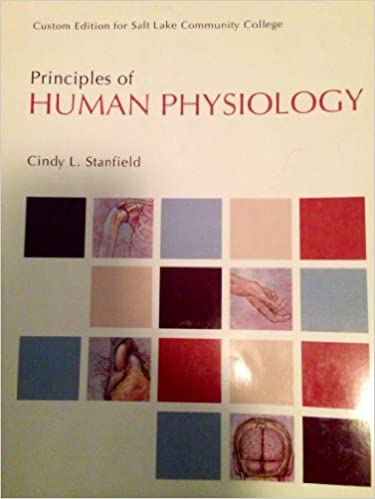 Principles of Human Physiology - Custom Edition for Salt Lake Community College