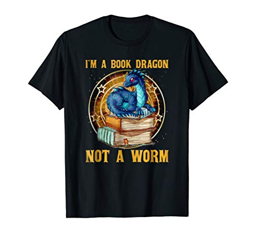 I'm a book Dragon not a worm t-shirt Reading Tee