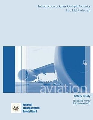 Safety Study: Introduction of Glass Cockpit Avionics into Light Aircraft