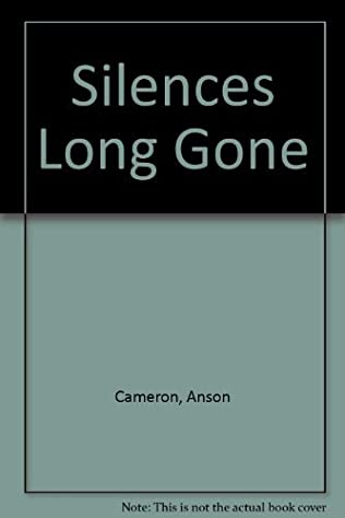 book cover of Silences Long Gone