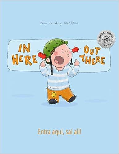 out there Entra aqui sai ali!: Childrens Picture Book English-Portuguese Portugal In here Bilingual Edition//Dual Language