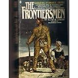 The Frontiersmen, Allan W. Eckert, 0553250361