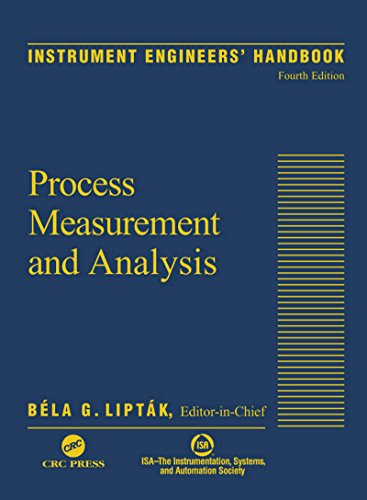 Instrument Engineers' Handbook, Fourth Edition, Volume One: Process Measurement and Analysis Pdf