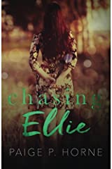 Chasing Ellie: Spin off of Chasing Fireflies (A Chasing Novel Book 2) Paperback
