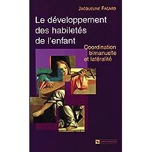 Le développement des habiletés de l'enfant: Coordination bimanuelle et latéralité (Psychologie)