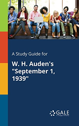 "A Study Guide for W. H. Auden's ""September 1, 1939"""