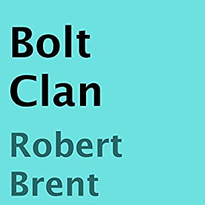Bolt Clan Audiobook