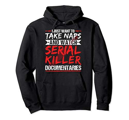 Take Naps and Watch Serial Killer Documentaries Halloween Pullover Hoodie