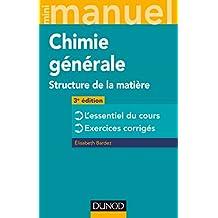 Mini Manuel de Chimie générale - 3e éd. : Structure de la Matière (French Edition)