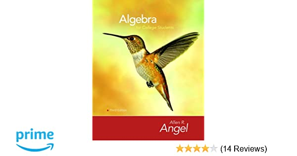 Algebra for college students 3rd edition allen r angel algebra for college students 3rd edition allen r angel 9780136129080 amazon books fandeluxe Images