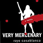 Very Mercenary | Rayo Casablanca