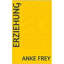 Erziehung  (German Edition)