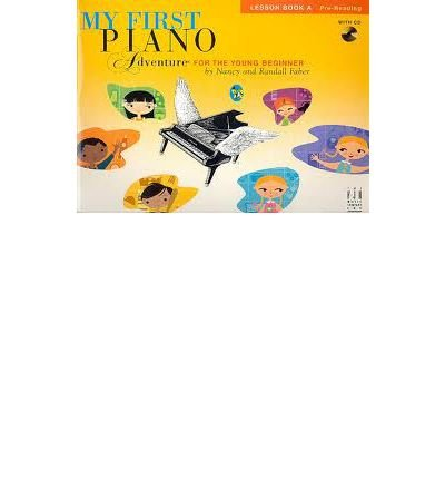 [(My First Piano Adventure, Lesson Book A with CD (Faber Piano Adventures))] [Author: Nancy & Randall Faber] published on (January, 2006) ebook