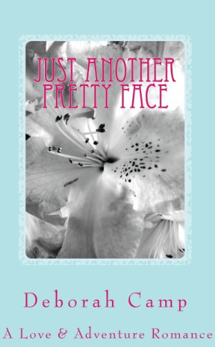 book cover of Just Another Pretty Face