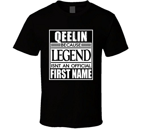 qeelin-because-legend-official-first-name-funny-t-shirt-m-black