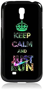 Keep Calm And JUST RUN-Colorful-Hard Black Plastic Snap - On Case --Samsung? GALAXY S3 I9300 - Samsung Galaxy S III - Great Quality!