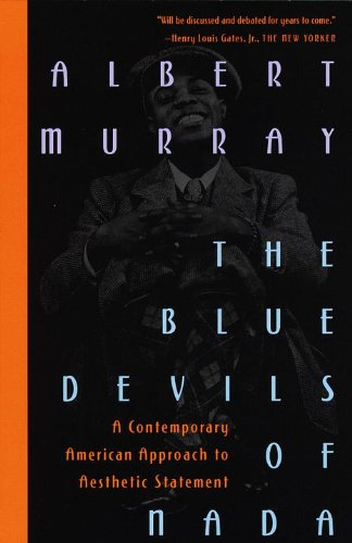 The Blue Devils Of Nada: A Contemporary American Approach To Aesthetic Statement