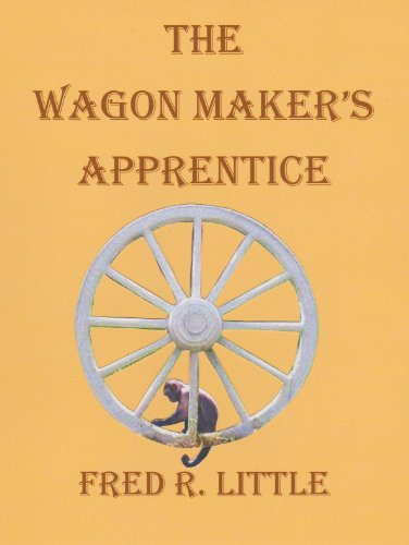 The Wagon Maker's Apprentice