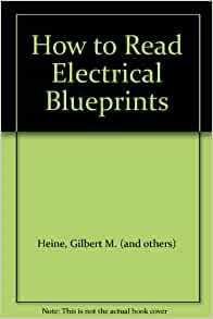 How to read electrical blueprints gilbert m and others for How to read blueprints