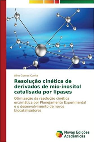 Resolução cinética de derivados de mio-inositol catalisada ...