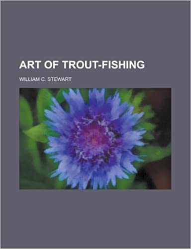 Art of Trout-Fishing