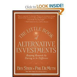 The Little Book of Alternative Investments: Reaping Rewards By Daring to Be Different (Little Books. Big Profits) [Hardcover]