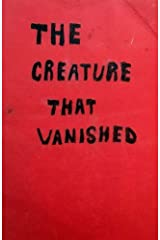 The Creature That Vanished Paperback