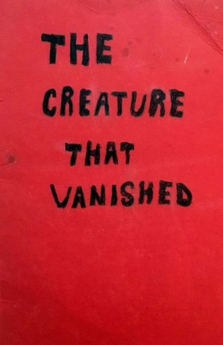 The Creature That Vanished