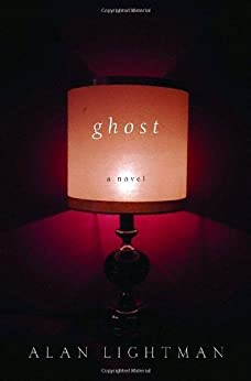 Ghost: A Novel (Vintage Contemporaries) by [Lightman, Alan]