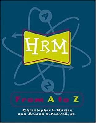 HRM from A-Z: Critical Questions Asked and Answered