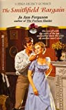 img - for The Smithfield Bargain (A Zebra Regency Romance) book / textbook / text book