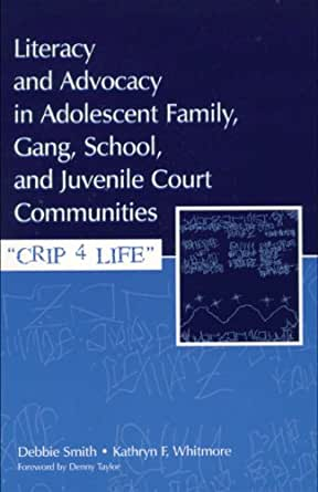 Literacy and Advocacy in Adolescent Family, Gang, School ...