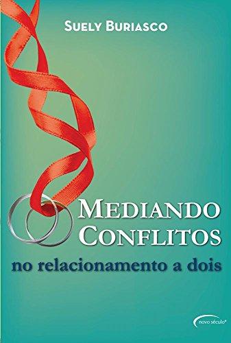 Mediando Conflitos no Relacionamento a Dois