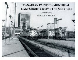 Canadian Pacific's Montreal Lakeshore Commuter Services, Vol. 1