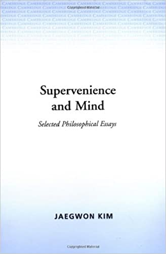 supervenience and mind selected philosophical essays cambridge supervenience and mind selected philosophical essays cambridge studies in philosophy y first edition edition