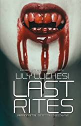 Last Rites (Paranormal Detectives Series) (Volume 5)