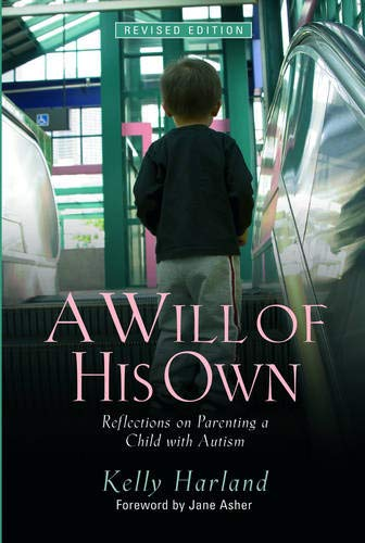 Download A Will of His Own: Reflections on Parenting a Child with Autism  - Revised Edition pdf