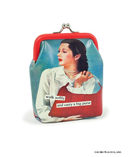 Anne Taintor Vinyl Kiss Lock Change Coin Purse - Walk Softly And Carry A Big Purse