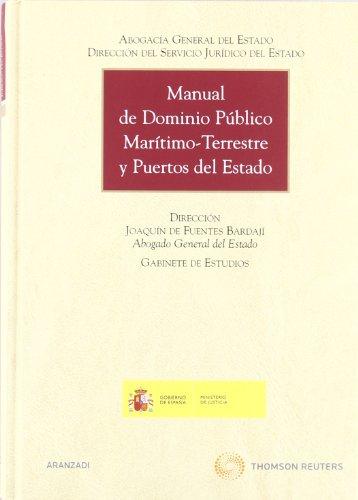 Manual de Dominio Público Marítimo-Terrestre y Puertos del Estado (Gran Tratado) por Dirección del Servicio Jurídico del Estado, Abogacía General del Estado