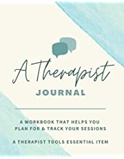 A Therapist Journal: A Workbook that helps you plan for & track your sessions - A Therapist Tools essential item