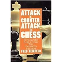 Attack & Counterattack in Chess by Fred Reinfeld (1986-01-03)