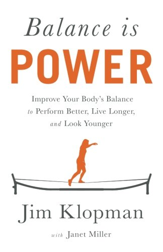 balance-is-power-improve-your-bodys-balance-to-perform-better-live-longer-and-look-younger