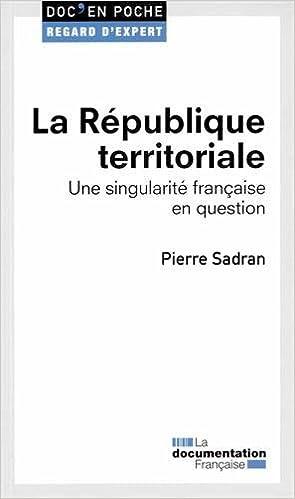 En ligne La République territoriale - Une singularité française en question pdf