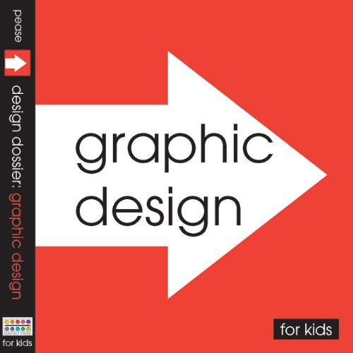 Design Dossier: Graphic Design For Kids by Paintbox Press, LLC