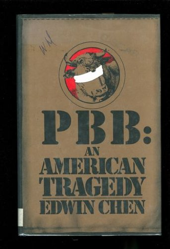 PBB: An American Tragedy