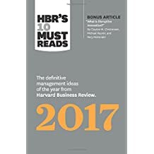 HBR's 10 Must Reads 2017: The Definitive Management Ideas of the Year from Harvard Business Review (with bonus...